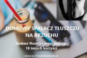 PrzepisyNaZdrowie.pl-przepis-na-domowy-spalacz-tluszczu-sposob-na-odchudzanie-18-korzysci