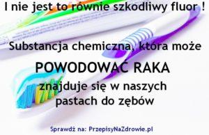 przepisynazdrowie.pl-substancja-w-pastach-do-zebow-moze-powodowac-raka-i-nie-jest-to-fluor
