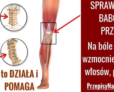 PRZEPISYNAZDROWIE..pl-NA-BOLE-STAWOW-BABCINY-PRZEPIS