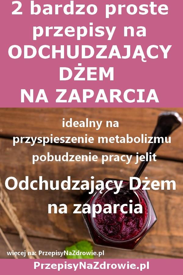 przepisynazdrowie.pl-przepisy-na-odchudzajacy-dzem-na-zaparcia-prace-jelit-metabolizm