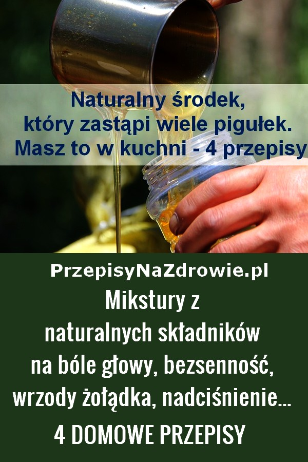 przepisynazdrowie.pl-4-przepisy-na-mikstury-bole-glowy-bezsennosc,wrzody-i