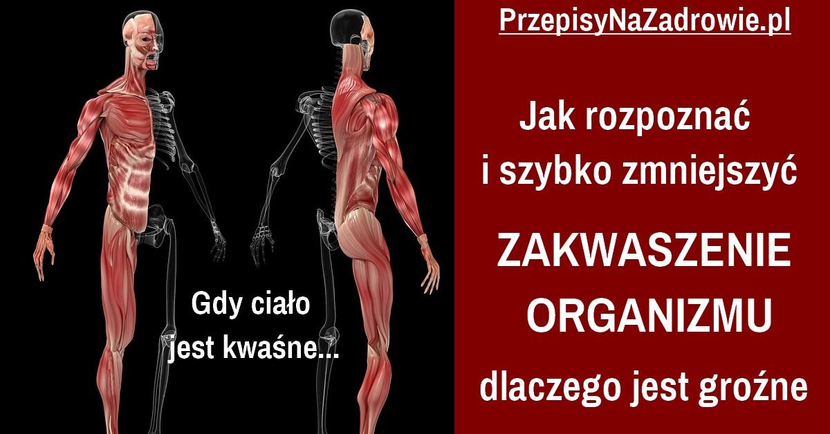 PrzepisyNaZdrowie.pl-zakwaszenie-organizmu-objawy